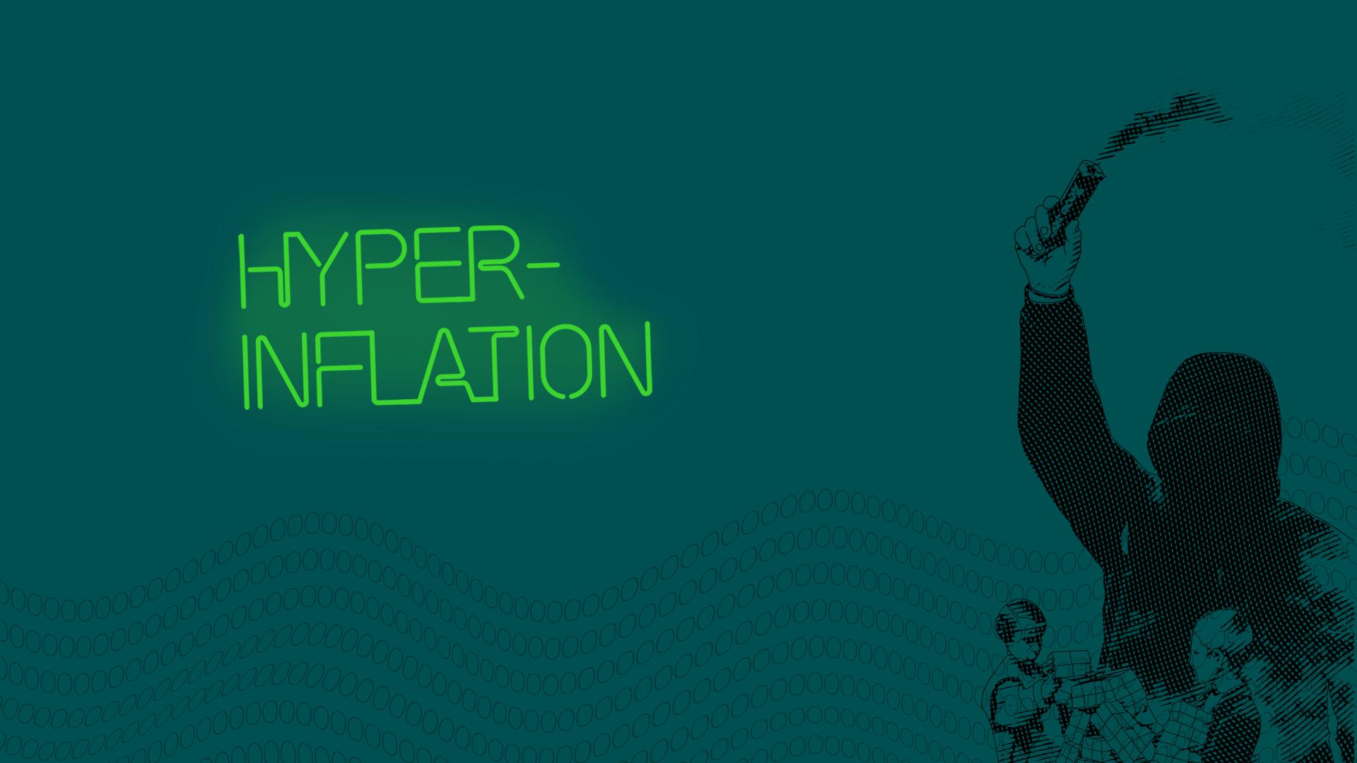 Illustration med turkos bakgrund med texten hyperinflation i neongrön och en huligan som håller upp en rykande fackla